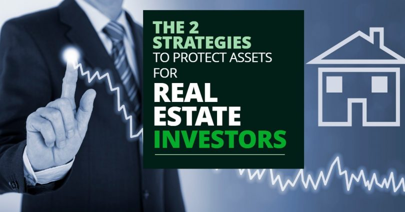 2 Strategies To Protect Assets For Real Estate Investors-MichaelHuguelet