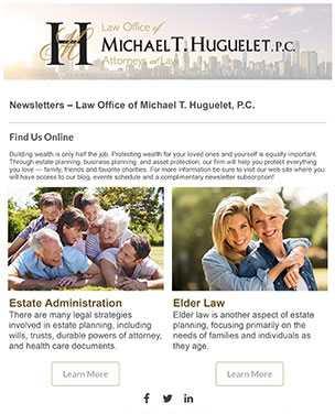 Law office of Michael T. Huguelet, P.C. estate planning enewsletter
