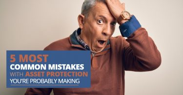 5 Most Common Mistakes With Asset Protection Youre Probably Making-MichaelHuguelet