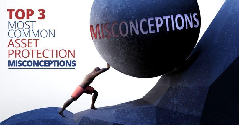 AssetProtectionMisconceptions-MichaelHuguelet