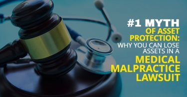 MYTH OF ASSET PROTECTION_ WHY YOU CAN LOSE ASSETS IN A MEDICAL MALPRACTICE LAWSUIT-MichaelHuguelet